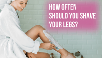 how often should you shave legs